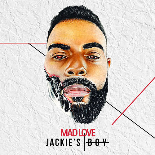 Mad Love by Jackie's Boy