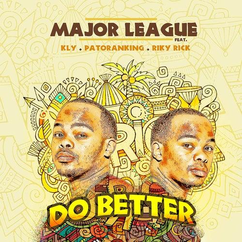 Do Better von Major League Djz