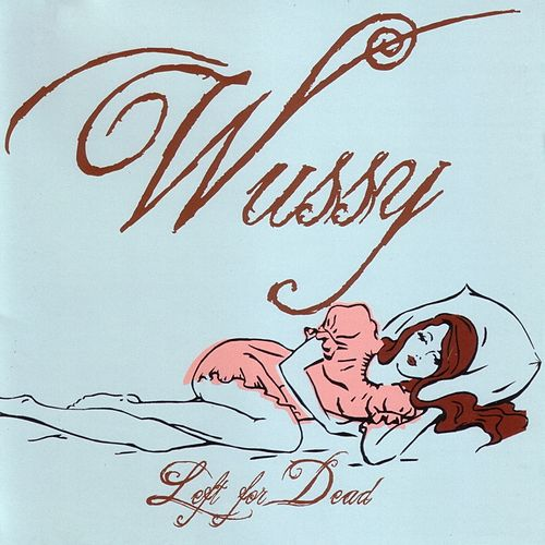 Left for Dead by Wussy