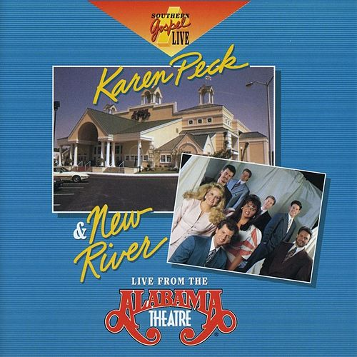 Live from the Alabama Theatre by Karen Peck & New River