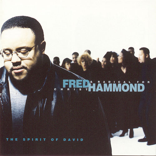 Spirit Of David de Fred Hammond