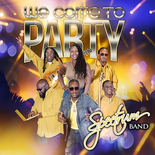 We Come to Party by Spectrum Band