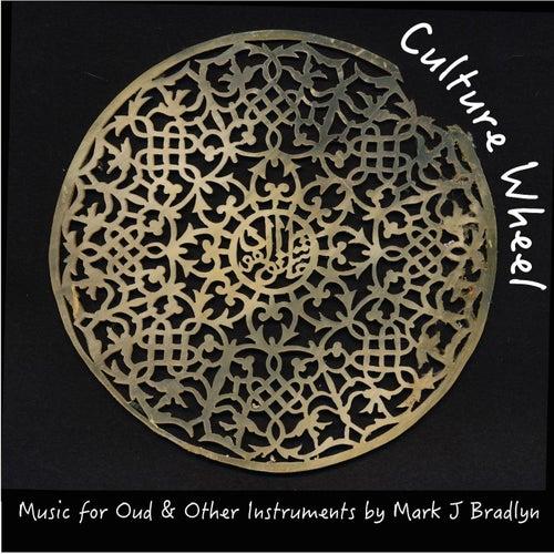 Culture Wheel by Mark J. Bradlyn