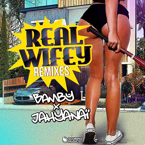 Real Wifey (Remixes) von Bamby