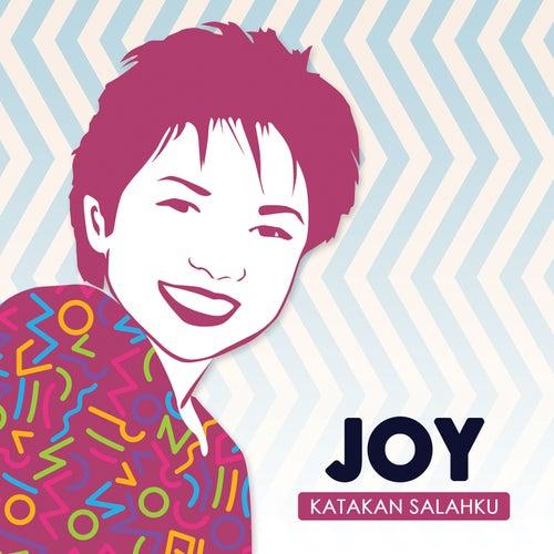 Katakan Salahku by Joy