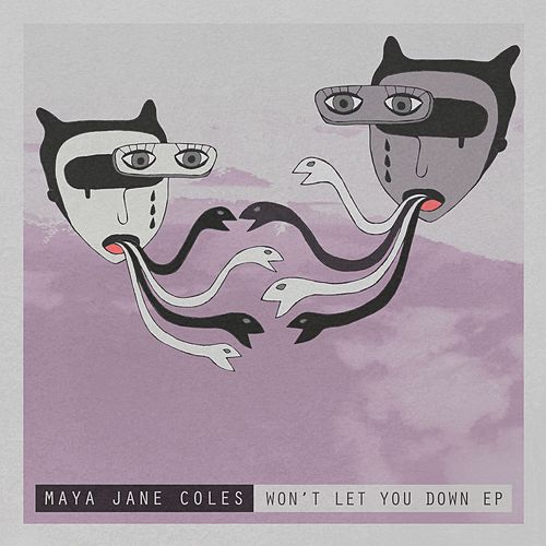 Won't Let You Down EP by Maya Jane Coles