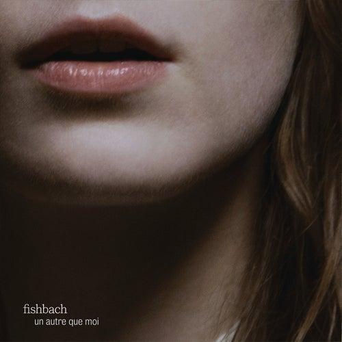 Un autre que moi - EP de Fishbach