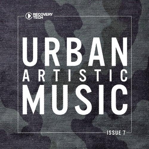 Urban Artistic Music Issue 7 von Various Artists
