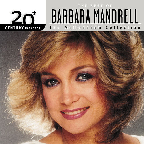 20th Century Masters: The Millennium Collection: Best Of Barbara Mandrell by Barbara Mandrell
