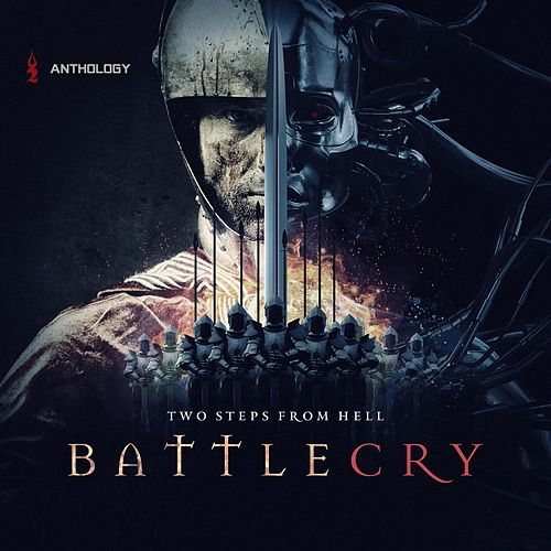 Battlecry Anthology de Two Steps from Hell