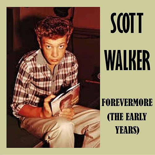 Forevermore (The Early Years) de Scott Walker
