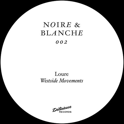 Westside Movements by Loure