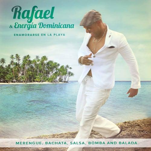 Enamorarse en la Playa de Rafael