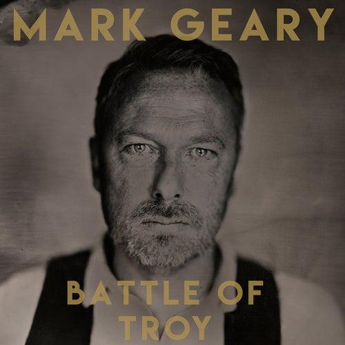 Battle of Troy by Mark Geary