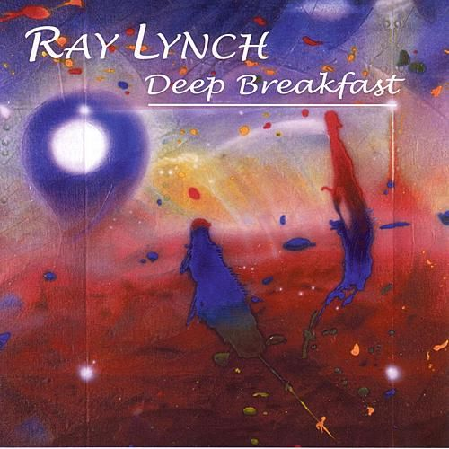Deep Breakfast de Ray Lynch