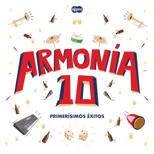 Primerísimos Éxitos by Armonía 10