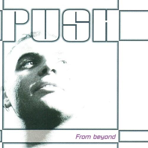 From Beyond von Push
