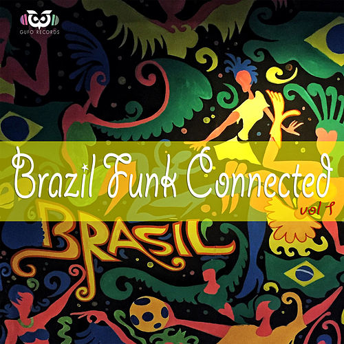 Brazil Funk Connected von Various Artists
