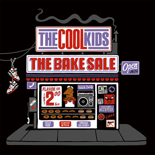 The Bake Sale (Radio Version) de Cool Kids