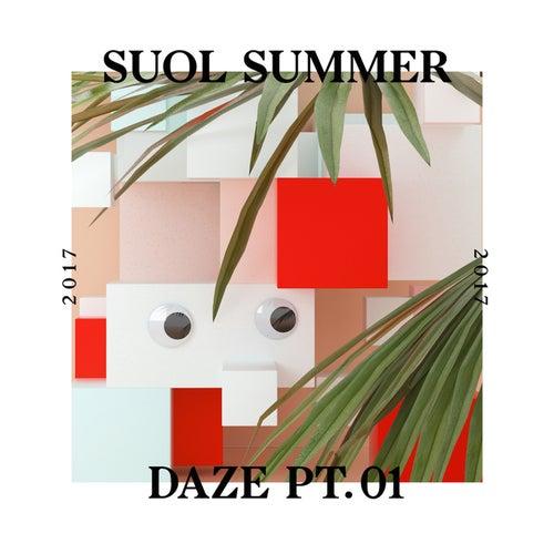 Suol Summer Daze 2017, Pt. 1 von Various Artists
