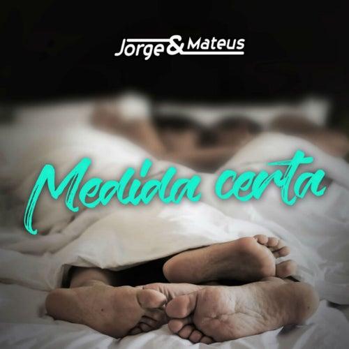 Medida Certa de Jorge & Mateus