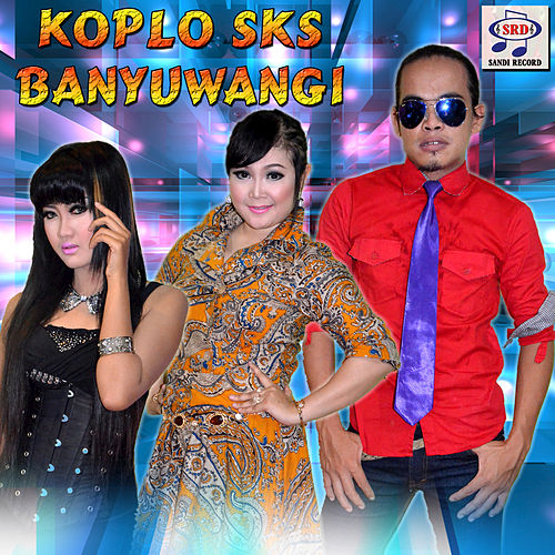Koplo SKS Banyuwangi by Various Artists
