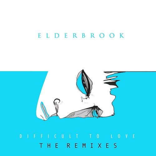 Difficult to Love (The Remixes) de Elderbrook
