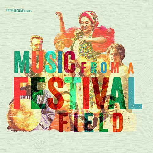 Music from a Festival Field von Various Artists