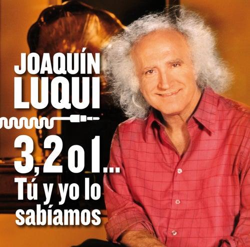 3, 2 ó 1. Tú y yo lo sabíamos (Homenaje a Joaquín Luqui) de Various Artists