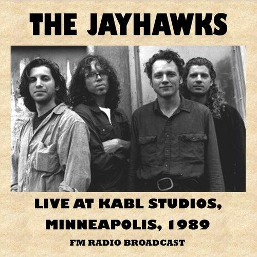 Live at Kabl Radio Studios, Minneapolis, 1989 (Fm Radio Broadcast) de The Jayhawks
