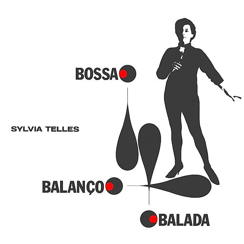 Bossa Balanço Balada von Sylvia Telles
