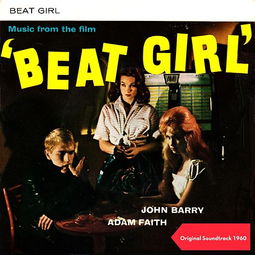 Beat Girl (Original Soundtrack 1960) by John Barry