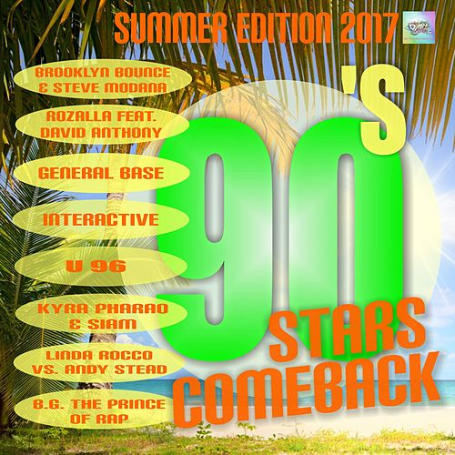 90's Stars Comeback (Summer Edition 2017) by Various Artists
