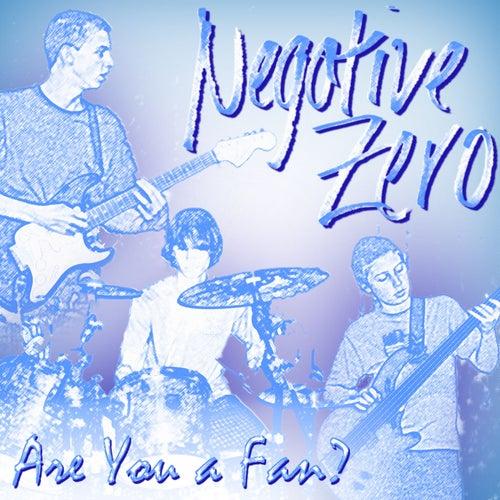 Are You a Fan? by Negative Zero