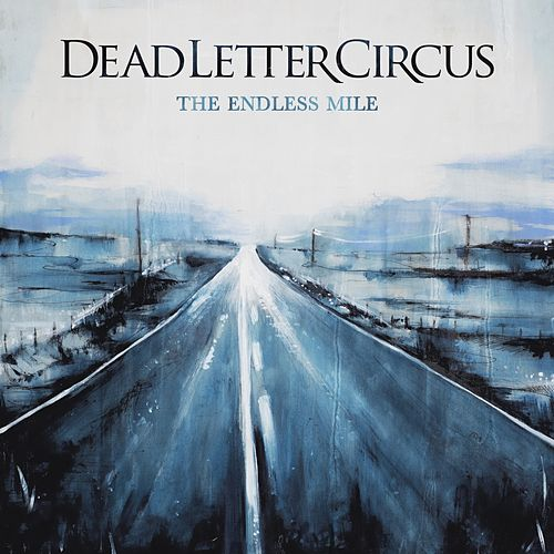 The Endless Mile (Acoustic Version) di Dead Letter Circus