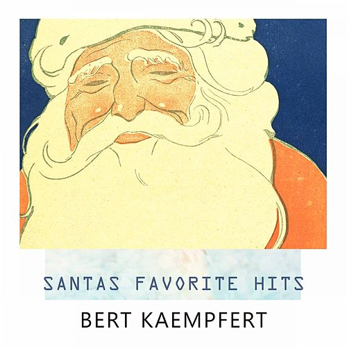 Santas Favorite Hits by Bert Kaempfert