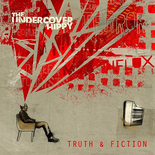 Truth & Fiction di The Undercover Hippy