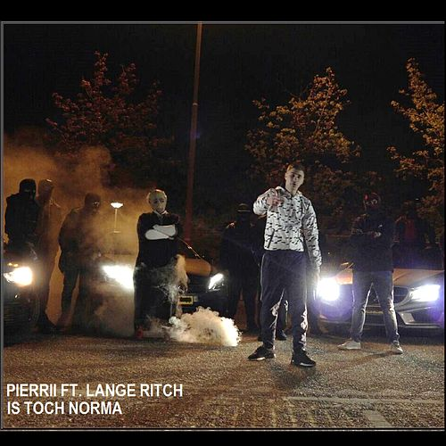 Is Toch Norma (feat. Lange Ritch) by Pierrii