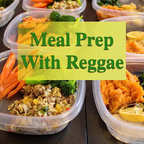 Meal Prep With Reggae von Various Artists
