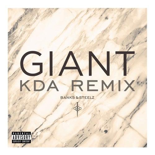Giant (KDA Remix) de Banks & Steelz