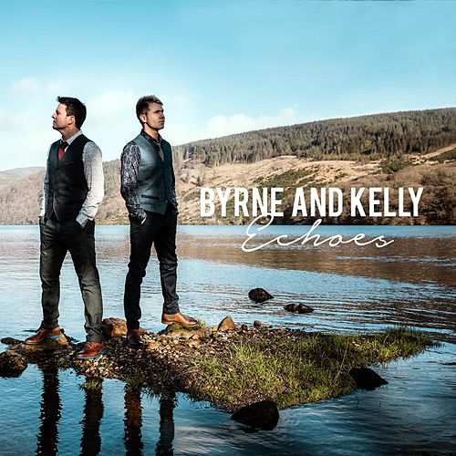 Echoes by Byrne and Kelly