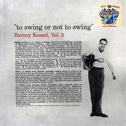 To Swing or not to Swing de Barney Kessel