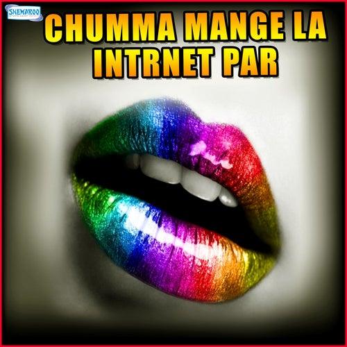 Chumma Mange La Intrnet Par de Amar