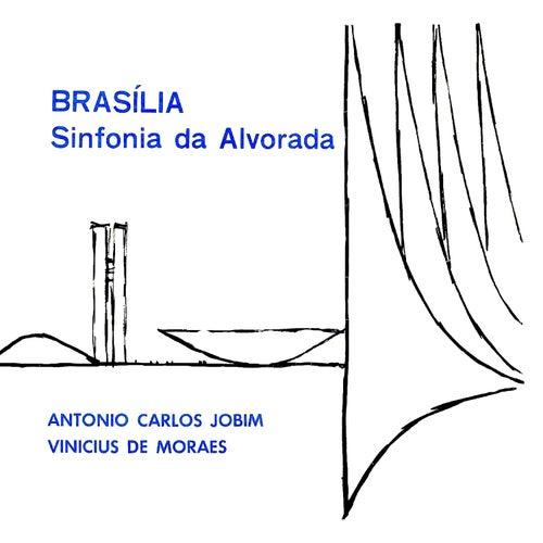 Brasília: Sinfonia da Alvorada (Suite for the Opening Ceremony of the New City of Brasilia, April 1960) von Vinicius De Moraes