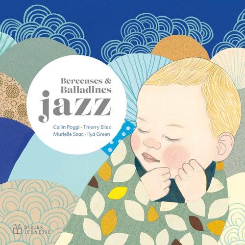 Berceuses et balladines jazz von Thierry Eliez