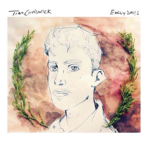 Early Days - EP van Tim Chadwick