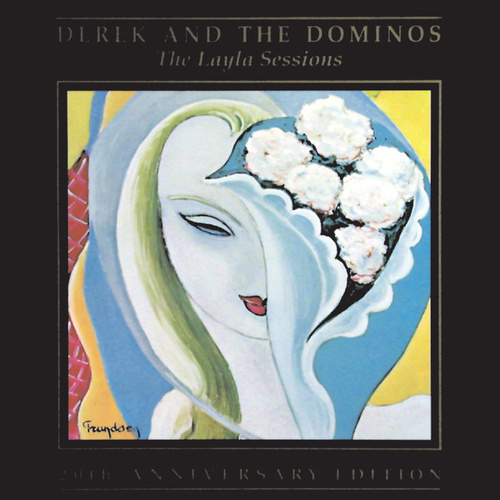 The Layla Sessions by Derek and the Dominos
