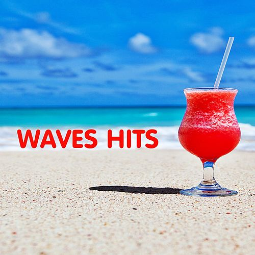 Waves Hits by Andres Espinosa