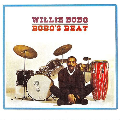 Bobo's Beat! de Willie Bobo