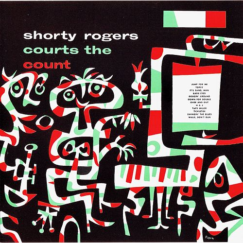 Shorty Rogers Courts the Count by Shorty Rogers